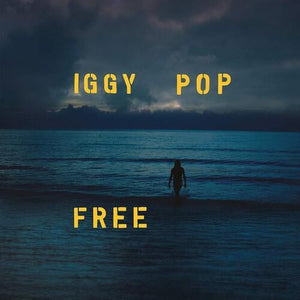 Iggy Pop - Free - New 2019 Record 2 LP Deluxe Edition 180gram Sea Blue Vinyl - Rock / Jazz