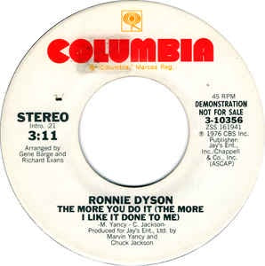 "Ronnie Dyson- The More You Do It (The More I Like It Done To Me)- VG+ 7"" Single 45RPM- 1976 Columbia USA- Funk/Soul/Disco"