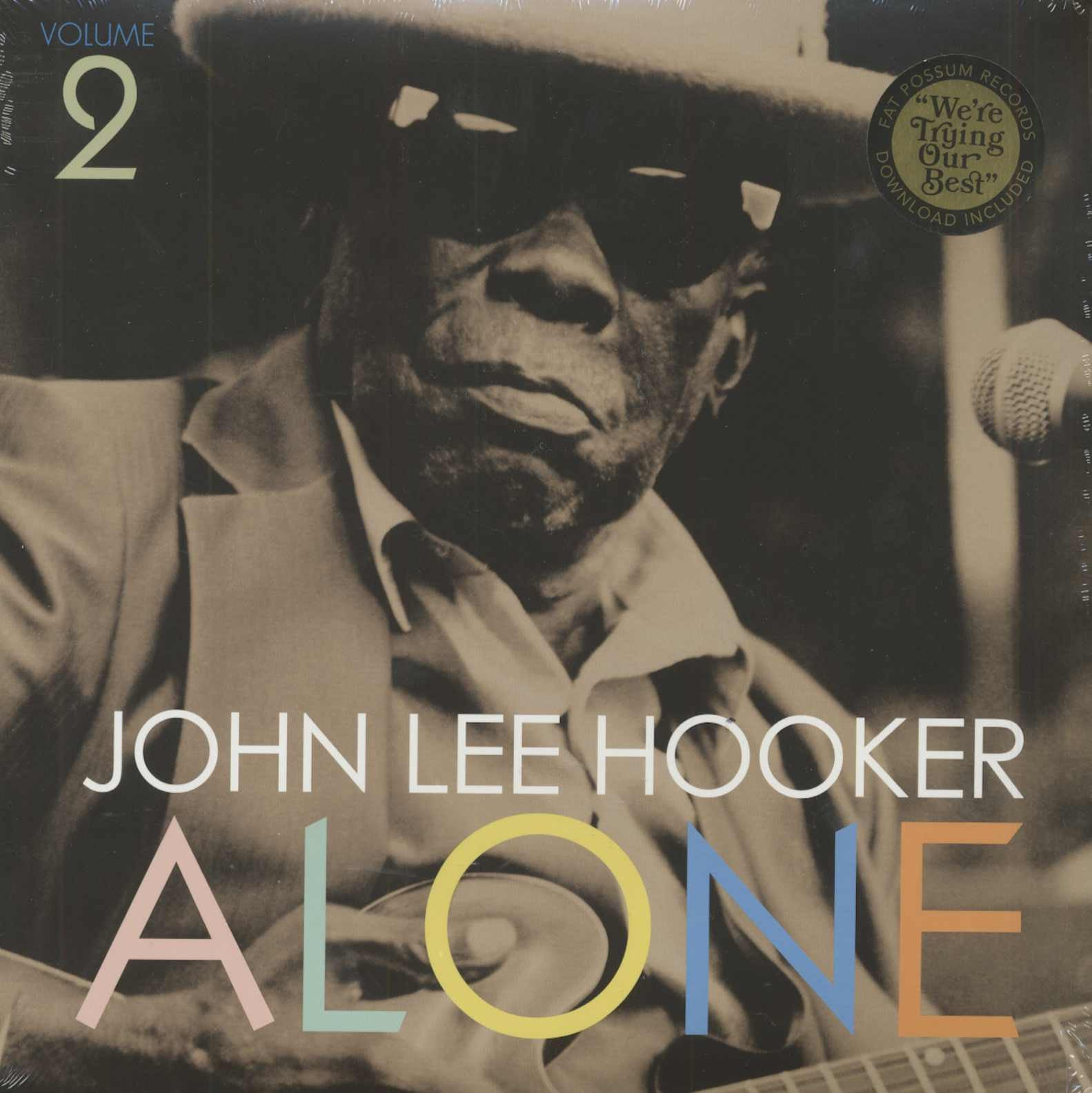 John Lee Hooker ‎– Alone (Volume 2) - New Lp Record 2016 USA Vinyl & Download - Delta Blues