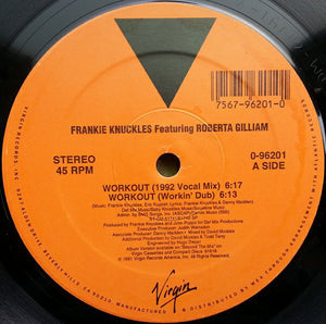 "Frankie Knuckles Feat. Roberta Gilliam - Workout VG+ - 12"" Single 45RPM 1991 Virgin USA - Chicago House"