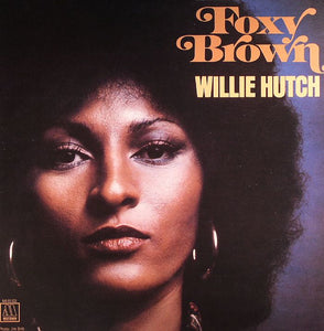 Willie Hutch - Foxy Brown (Original Motion Picture) - New Vinyl Lp 2018 Motown / UMe 150gram Reissue - 70's Soundtrack / Funk / Soul