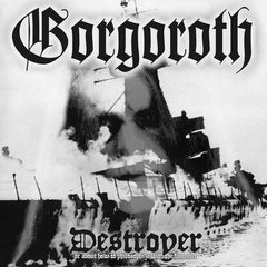 Gorgoroth ‎– Destroyer Or About How To Philosophize With The Hammer - New Vinyl 2017 Limited Edition Soulseller Import Reissue (Only 400 Made!) - Norwegian Black Metal