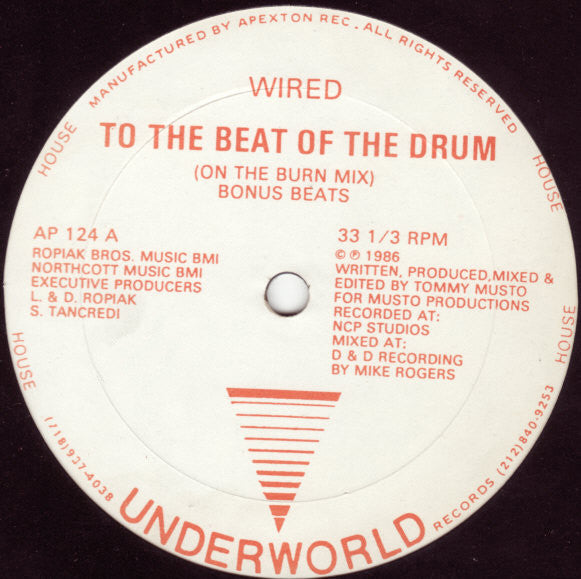 "Wired - To The Beat Of The Drum - VG+ 12"" Single USA 1986 - House"