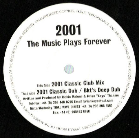 "2001 ‎– The Music Plays Forever - VG+ 12"" Single 1999 UK - House"