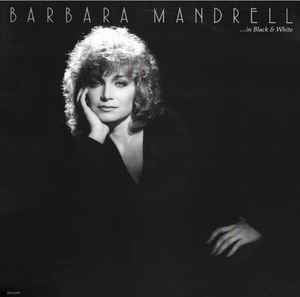 Barbara Mandrell ‎– In Black & White - VG+ Lp 1982 MCA Records USA - Folk / Country