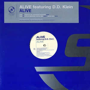 "Alive Featuring D.D. Klein ‎– Alive - VG+ 12"" Single Record - 2002 USA MCa Vinyl - House"