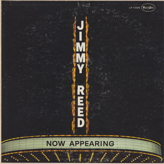 Jimmy Reed - Now Appearing - VG- (Low Grade) 1960 Mono USA Original Press - Chicago Blues