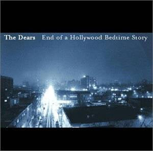 The Dears ‎– End Of A Hollywood Bedtime Story - New Vinyl 2018 Paper Bag Records Limited Edition Reissue with Obi Strip - Alt-Rock