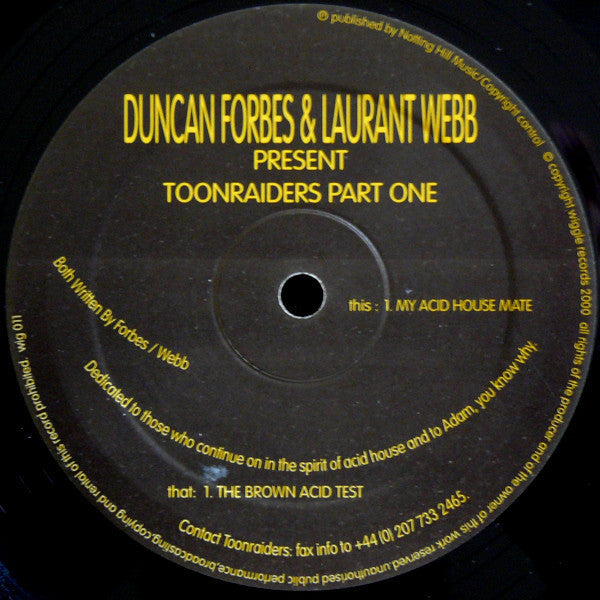 "Duncan Forbes & Laurant Webb Present Toonraiders - Toonraiders Part One - VG- 12"" Single UK Import 2000 - Tech House"