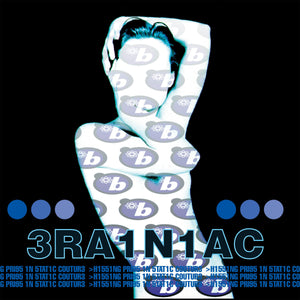 Brainiac - Hissing Prigs in Static Couture - New LP Record 2019 Clear with Blue Swirls Vinyl - Indie Rock / Synthpunk