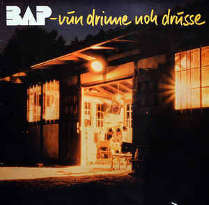 BAP - Vun Drinne Noh Drusse - VG+ Stereo 1982 (German Import With Book) - Rock/Pop