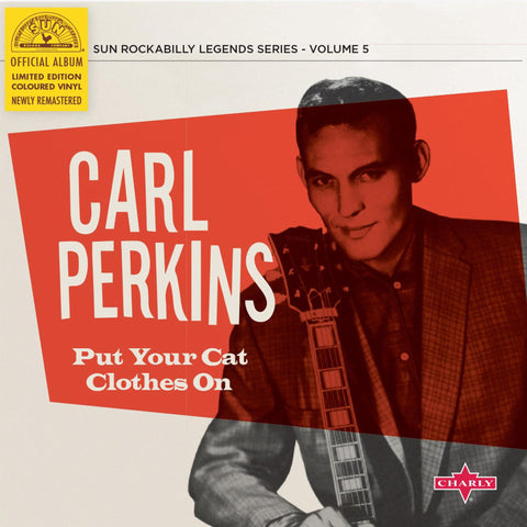 "Carl Perkins ‎– Put Your Cat Clothes On - New 10"" Single 2020 Charly  Sun Rockabilly Legends Series Colored Vinyl - Rockabilly"