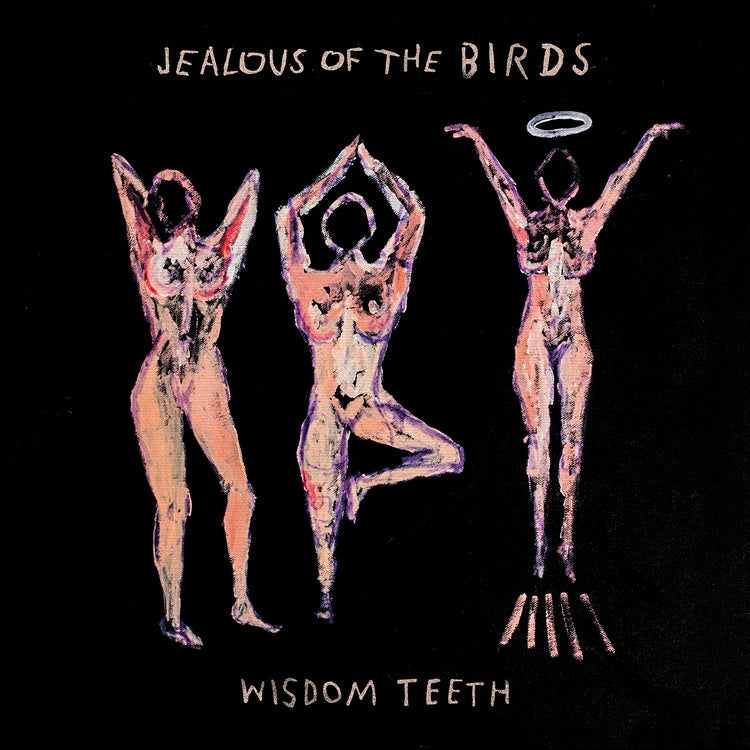 Jealous Of The Birds - Wisdom Teeth E.P. - New Vinyl Lp 2019 Atlantic - Folk / Indie Folk