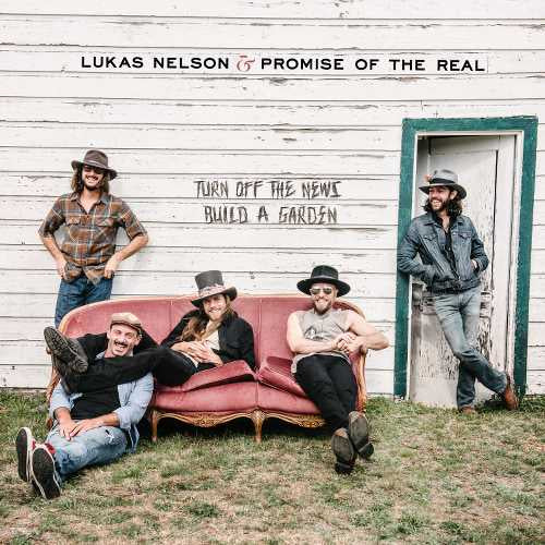 "Lukas Nelson & Promise Of The Real — Turn Off The News (Build A Garden) - New 2 LP Record 2019 180gram Vinyl with Bonus 7"" - Country"