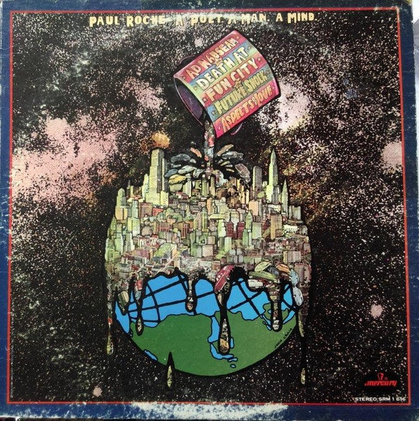 Paul Roche - A Poet. A Man. A Mind. ‎– Ad Nauseum Or Death At Fun City Or Future Shock - Mint- Lp Record 1971 USA Original Vinyl - Spoken Word
