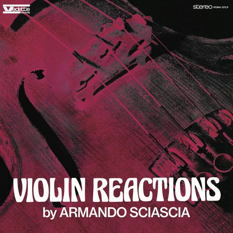 Armando Sciascia - Violin Reactions - New Vinyl Lp 2015 The Roundtable Limited Edition 200gram Remastered Replica Pressing with Exclusive Liner Notes and Unpublished Photos - Jazz / Classical / Experimental
