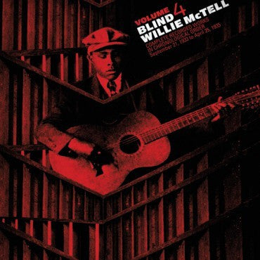 Blind Willie McTell - The Complete Recorded Works in Chronological Order Volume 4 - New Lp Record 2014 Third Man USA 180 gram Vinyl - Delta Blues / Piedmont Blues