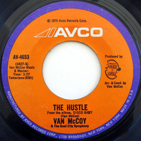 "Van McCoy & The Soul City Symphony - The Hustle / Hey Girl, Come And Get It VG+ - 7"" Single 45RPM 1975 Avco USA - Funk/Soul"