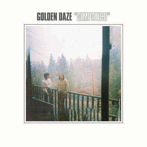 Golden Daze - Simpatico - New Vinyl Lp 2019 Autumn Tone Pressing with Gatefold Jacket - Psych / Dream Pop / Shoegaze