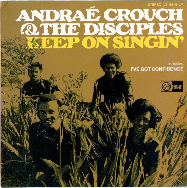 Andra̩ Crouch & The Disciples - Keep On Singin' - VG+ 1971 Stereo USA - Gospel/Soul/Funk