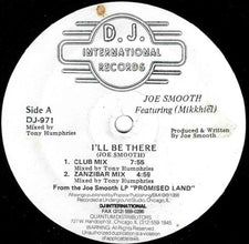 "Joe Smooth Feat. Mikkhiel - I'll Be There VG+ - 12"" Single 1988 D.J. International USA - Chicago House"
