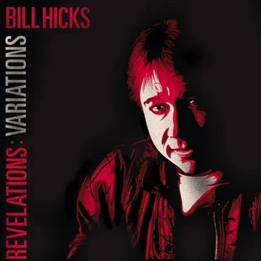 Bill Hicks - Revelations: Variations - New 2 Lp Vinyl 2019 Comedy Dynamics RSD First Release - Comedy / Spoken / Goofs n' Gaffs