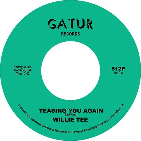 "Willie Tee - Teasing You Again / Your Love, My Love Together (1972) New 7"" Single Record Store Day UK 2020 Gatur UK RSD Vinyl - Soul / Funk"