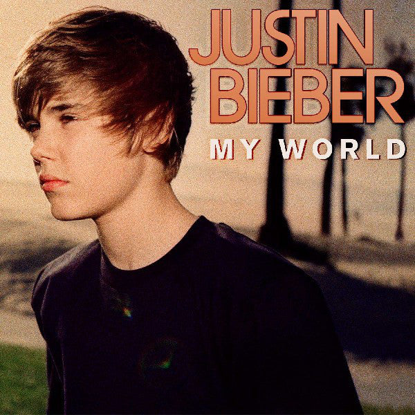 Justin Bieber - My World - New Vinyl Record 2016 Island / Universal 'First Time on Vinyl' Pressing - Pop