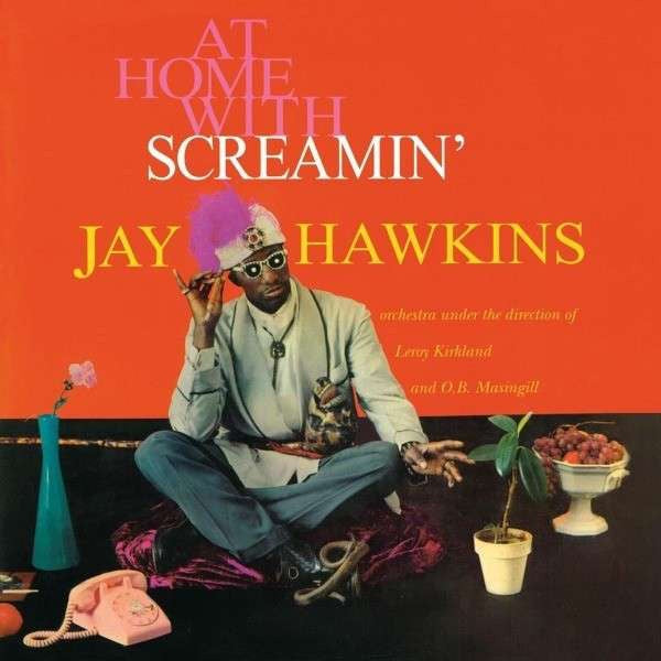 Screamin' Jay Hawkins ‎– At Home With Screamin' Jay Hawkins - New Lp Record 2011 Rumble Europe Import Vinyl - Funk / Soul / R&B