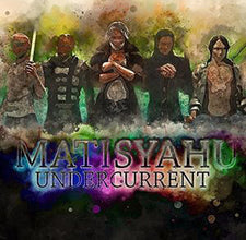 Matisyahu ‎– Undercurrent - New Vinyl 2017 Fallen Sparks Limited Edition Indie Exclusive 2-LP on 'Translucent Blue' Vinyl in Gatefold Jacket with Download - Hip Hop / Reggae / Jewish Theme