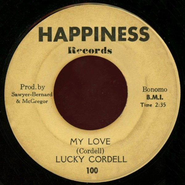 "Lucky Cordell - My Love / You Made A Man Of Me VG- - 7"" Single 45RPM 1967 Happiness USA - Funk/Soul"
