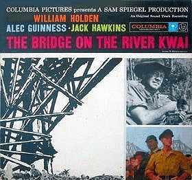 Malcolm Arnold ‎– The Bridge On The River Kwai - Mint- 1957 Mono USA - Soundtrack