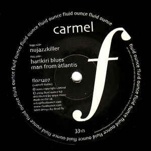 "Carmel ‎– Nujazzkiller - Mint 12"" Single Record 2002 Uk Fuid Ounce Vinyl - Acid Jazz"