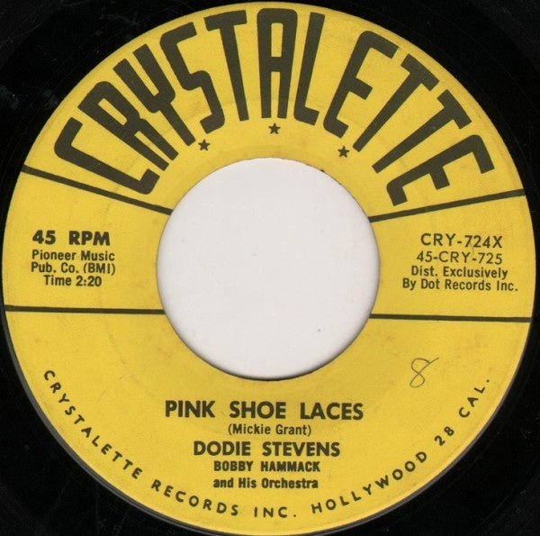 Dodie Stevens ‎– Pink Shoe Laces  / Coming Of Age - VG 45rpm 1958 Crystalette Recods USA - Rock