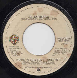 "Al Jarreau ‎– We're In This Love Together / Alonzo - VG+ 7"" Single 1981 Warner Bros. USA - Jazz"