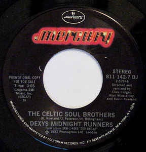 "Dexys Midnight Runners- The Celtic Soul Brothers / Reminisce Part 1- M- 7"" SIngle 45RPM- 1982 Mercury USA- Rock/Pop"