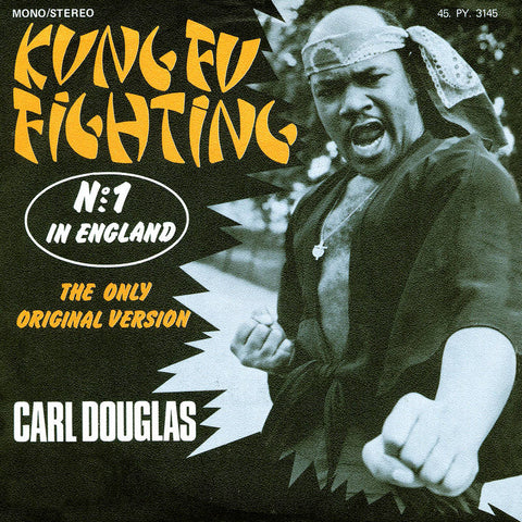 Carl Douglas - Kung Fu Fighting - New Vinyl Record 2016 Sanctuary Record Store Day Pressing, Limited to 2100 - Disco / Dance / One-Hit Wonders!