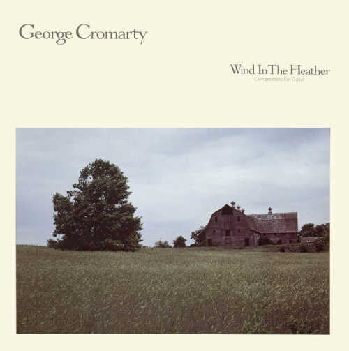 George Cromarty ‎– Wind In The Heather - Mint- Lp Record 1984 USA Original Vinyl - Folk