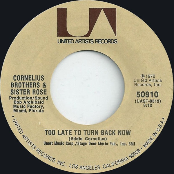 "Cornelius Brothers & Sister Rose ‎- Too Late To Turn Back Now - VG+ 7"" Single 45 RPM"