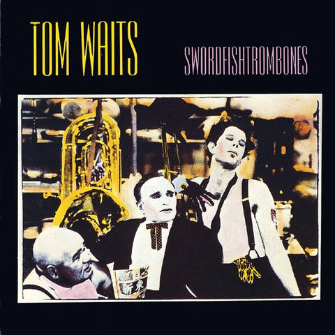 Tom Waits ‎– Swordfishtrombones (1983) - New Lp Record 2009 Europe Import 180 Gram Vinyl & Download - Rock / Blues Rock / Lounge