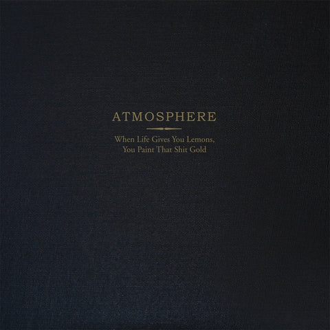 Atmosphere - When Life Gives You Lemons, You Paint That Shit Gold (2008) - New 2 Lp Record 2018 Rhymesayers USA Deluxe Gold Vinyl, Page Book, Numbered & Downlaod - Hip Hop
