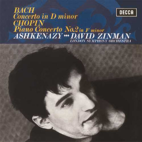 Vladimir Ashkenazy, London Symphony Orchestra, David Zinman ‎– Bach: Keyboard Concerto No.1 in D Minor; Chopin: Piano Concerto No.2 - New LP Record 2017 Decca EU 180gram Vinyl Reissue - Classical