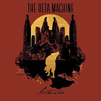 The Beta Machine - Intruder - New LP Record 2019 Red and Black Swirl Vinyl - Rock