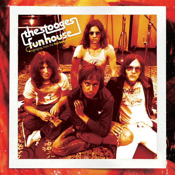 The Stooges - Highlights From The Fun House Sessions - New Vinyl 2017 Rhino Run Out Groove Limited Edition Gatefold 2-LP 180gram Colored Vinyl Pressing - Garage Rock / Proto-Punk / Punk Rock