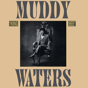 Muddy Waters - King Bee (1981) - New Vinyl LP 2019 Translucent Gold 180gram Reissue - Chicago Blues