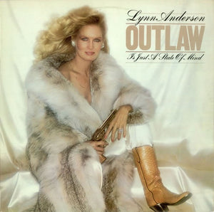 Lynn Anderson ‎– Outlaw Is Just A State Of Mind - Mint- Lp Record 1979 USA Original Vinyl - Country
