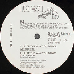 "9.9 - I Like The Way You Dance VG+ - 12"" Single 1985 RCA Promo USA - Disco"
