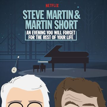 Steve Martin & Martin Short - An Evening You Will Forget For The Rest Of Your Life - New Vinyl 2 Lp 2018 Netflix Pressing with Gatefold Jacket - Comedy