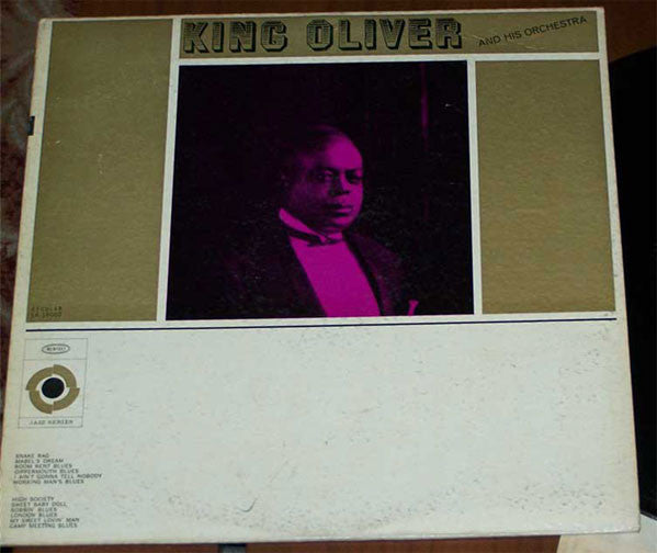 King Oliver & His Orchestra - King Oliver And His Orchestra - VG+ 1950's Mono (Original Press) USA - Jazz/Dixieland