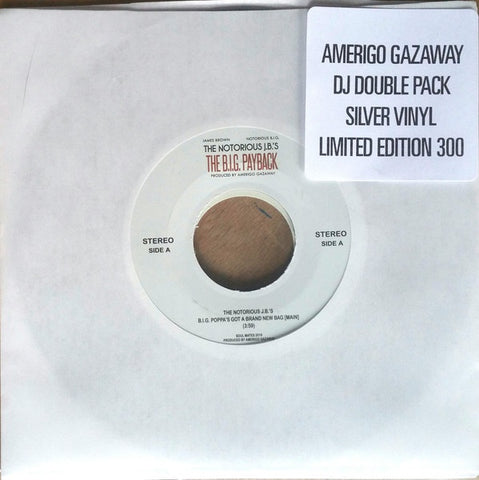 "Amerigo Gazaway & The Notorious J.B.'s ‎– The Big Payback - DJ Double Pack - New 2x 7"" Single 45 Record 2020 Soul Mates USA Silver Vinyl - Hip Hop / Funk / Soul / Mashup"